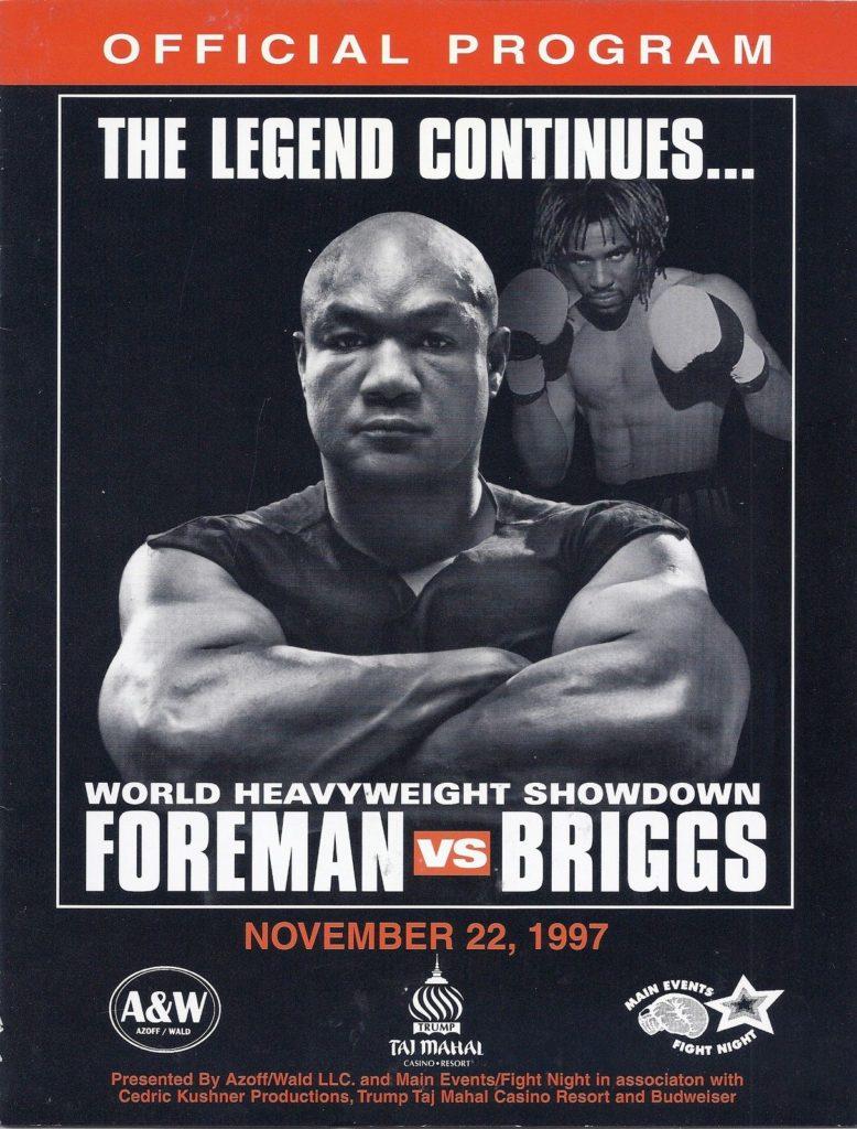 Puglistic program George Foreman vs. Shannon Briggs.
