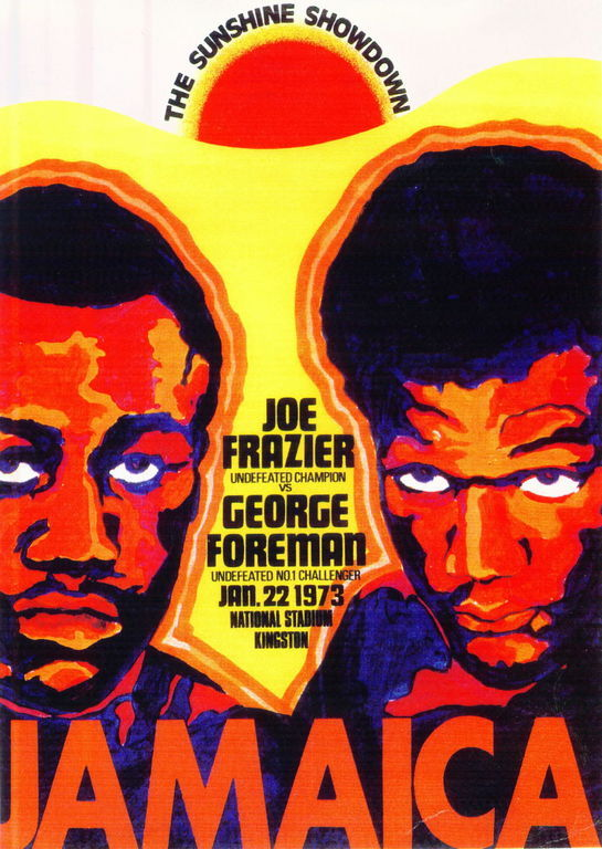 AUGUST2016George Foreman vs. Joe Frazier first bout poster.
