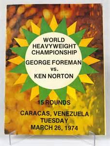 AUGUST2016George Foreman vs. Ken Norton fight program.