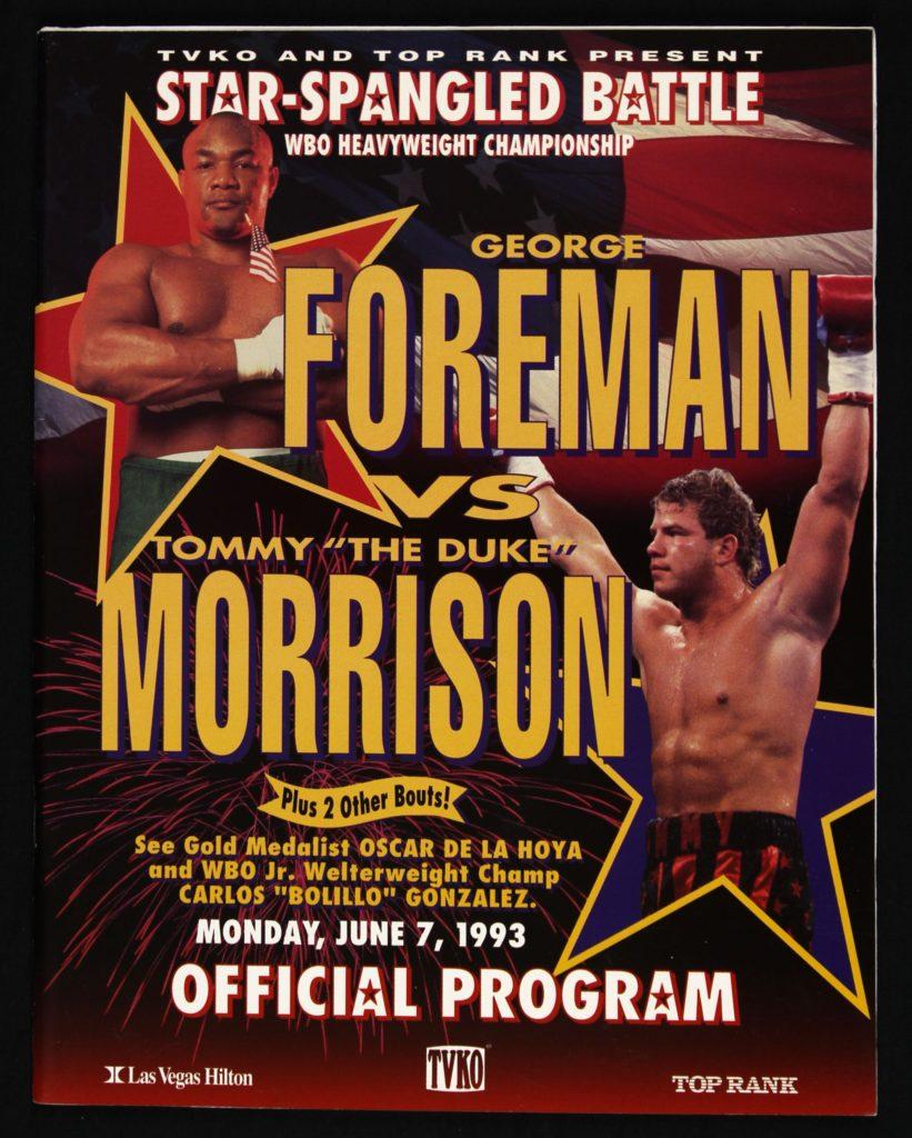 AUGUST2016Goerge Foreman vs. Tommy Morrson Program.