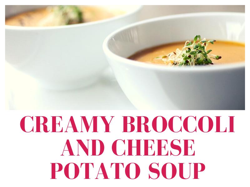 Creamy-Broccoli-and-Cheese-Potato-Soup