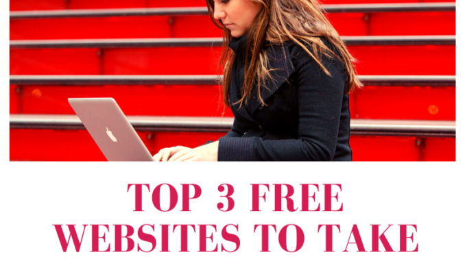 Top 3 FREE Websites to take Online Courses