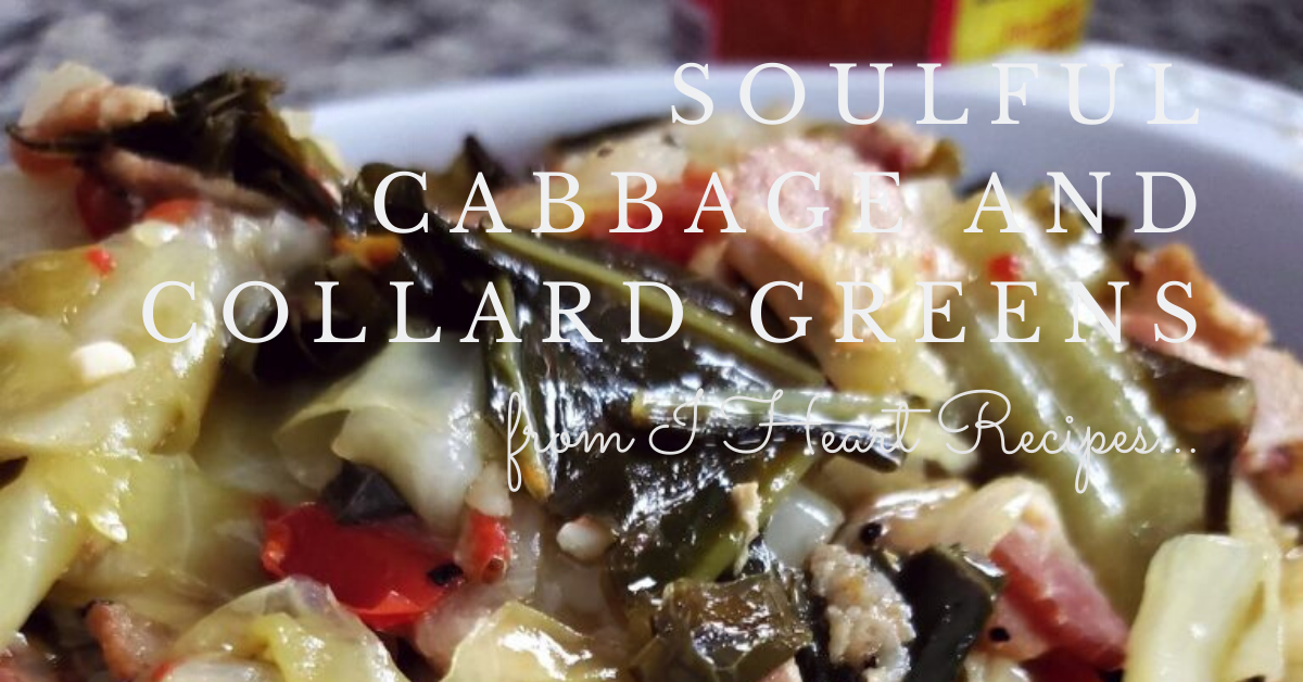 Collard Greens and Cabbage