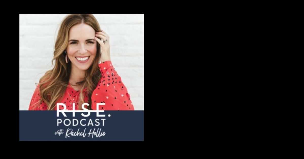 Rachel Hollis Rise Podcast logo