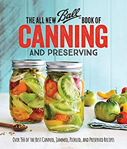 The ball book of canning and preserving