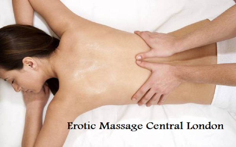 Erotic massage Central London