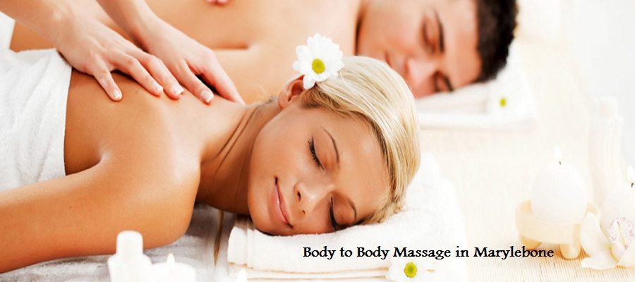 body to body massage in Marylebone