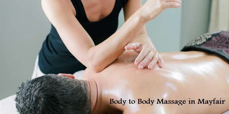 body to body massage in Mayfair