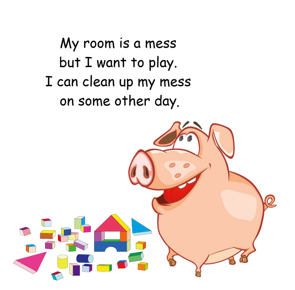 Pig Tot does NOT like to put away his toys!