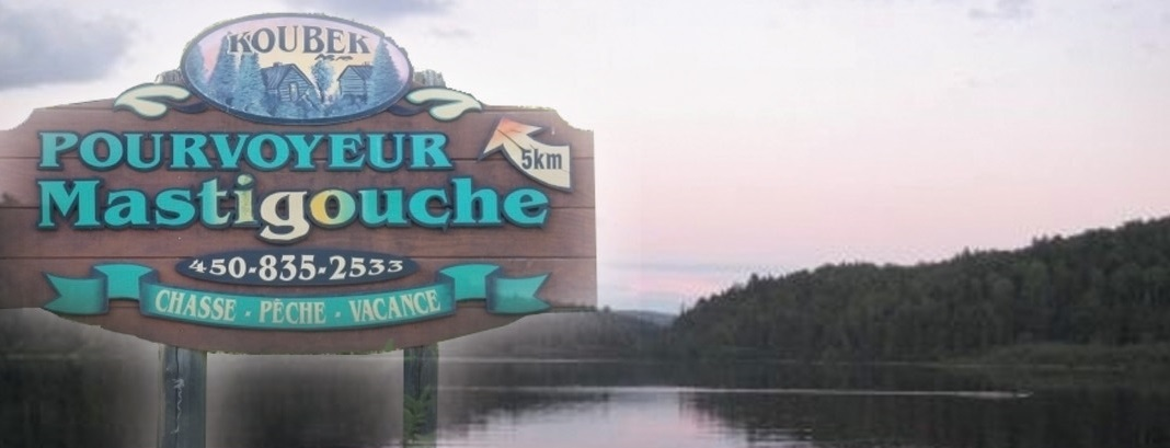 Accueil Pourvoirie Centre Pourvoyeur Mastigouche Outfitter Koubek Lanaudiere