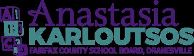 Anastasia Karloutsos for Fairfax Co. School Board – Dranesville
