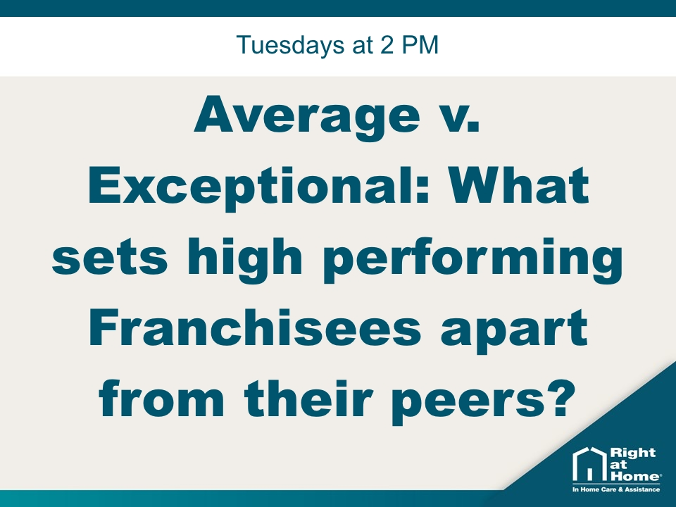 Average v. Exceptional: What sets high performing Franchisees apart from their peers?