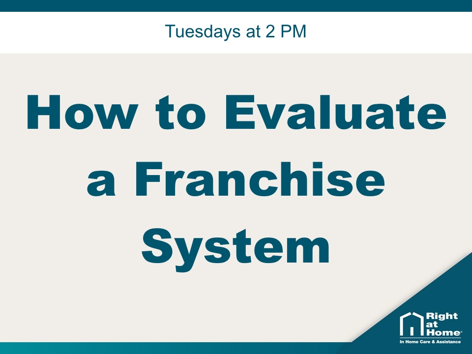 How to Evaluate a Franchise System