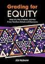 Grading for Equity by Joe Feldman