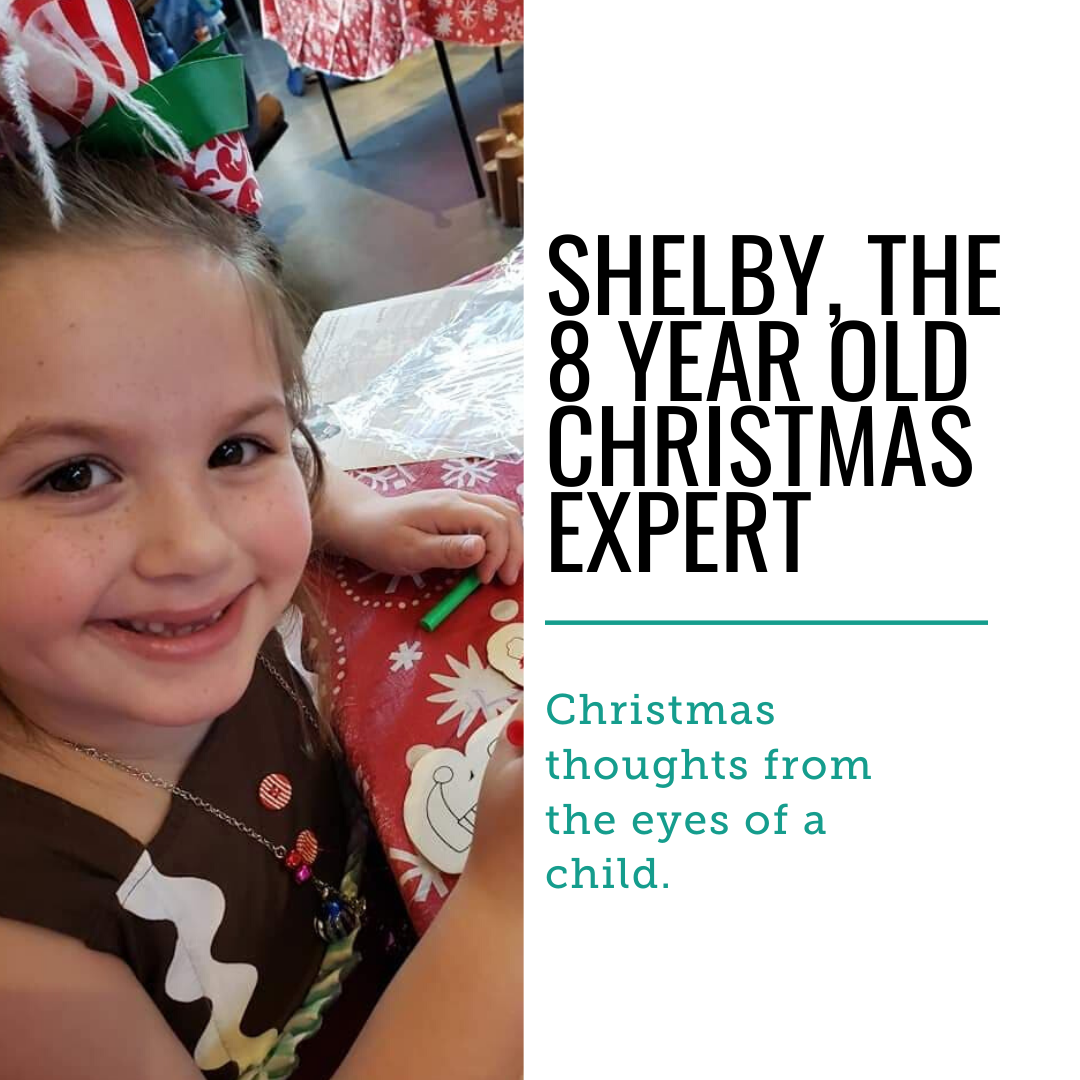 Twas The Week Before Christmas With Shelby The 8 Year Old Christmas Expert