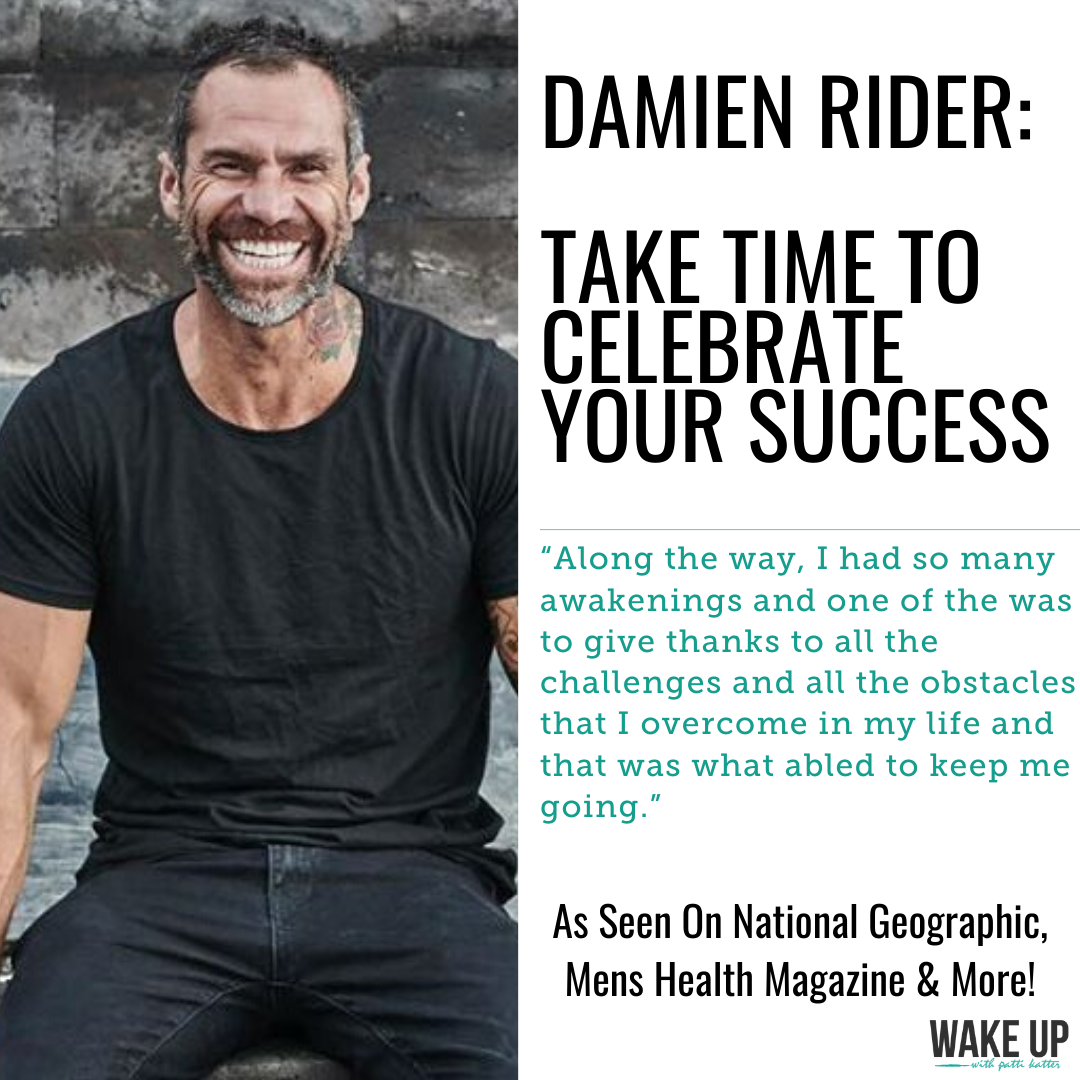 Global Motivational Speaker, Damien Rider: Take Time To Celebrate Your Success