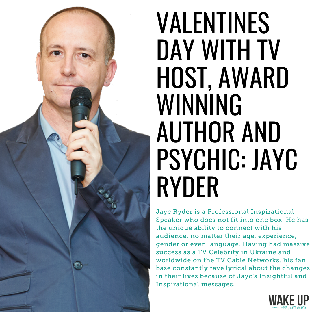 Valentines Day With TV Host, Award Winning Author and Psychic: Jayc Ryder