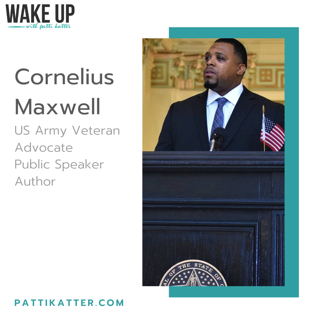 Special Interview With US Army Veteran, Author, Public Speaker and Advocate: Cornelius J. Maxwell