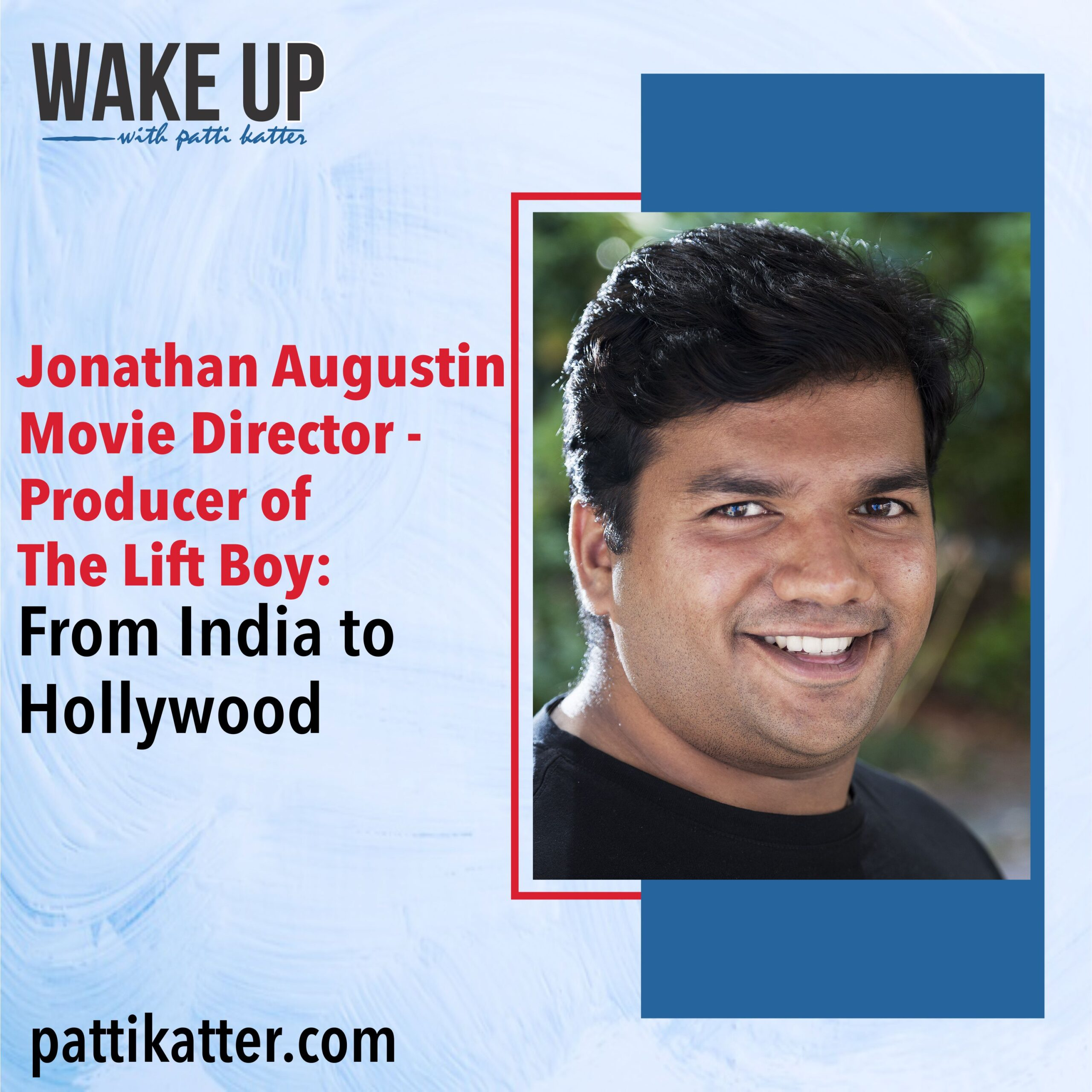 Jonathan Augustin Movie Director-Producer of The Lift Boy: From India to Hollywood