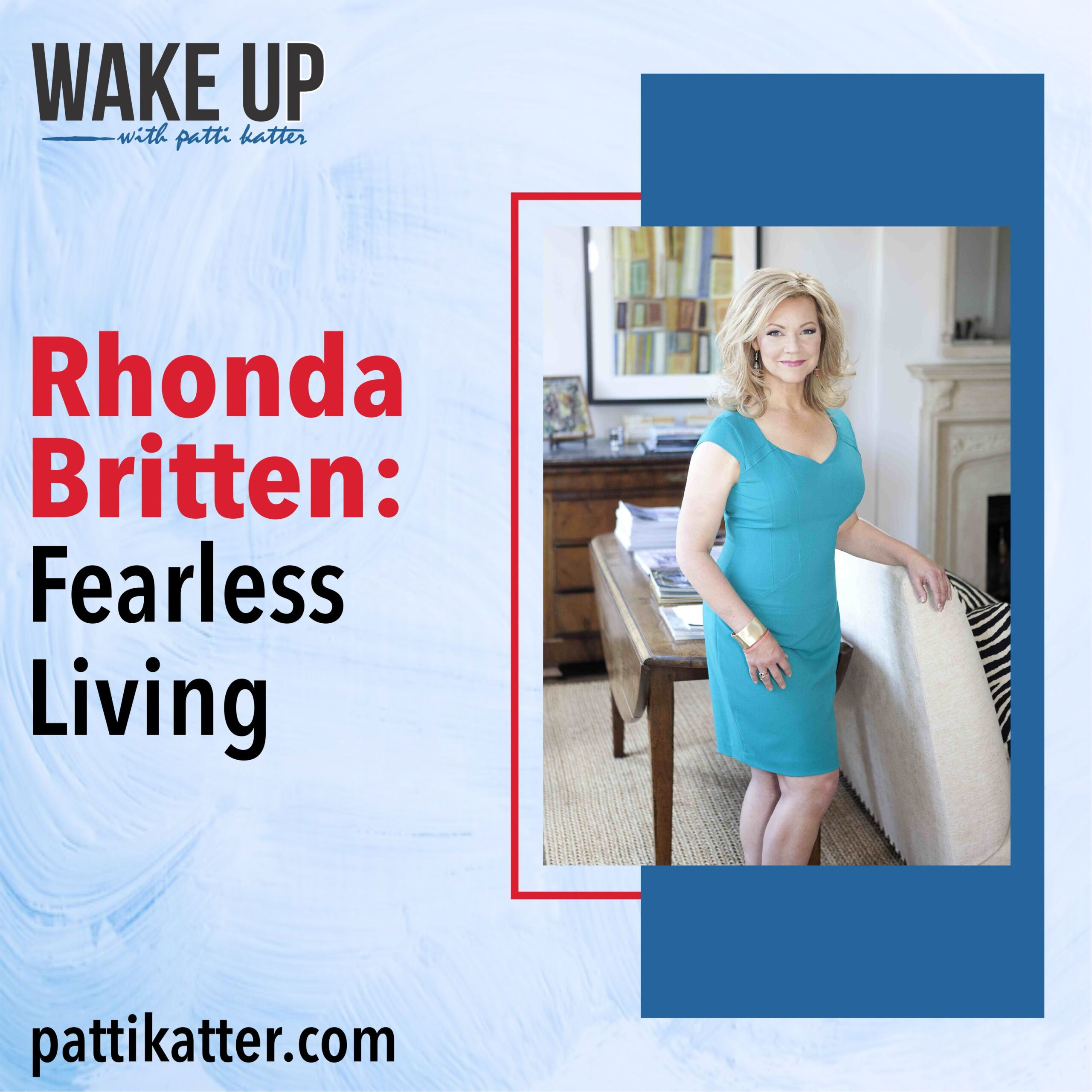 Rhonda Britten: Fearless Living After Witnessing The Murder Suicide of Her Parents
