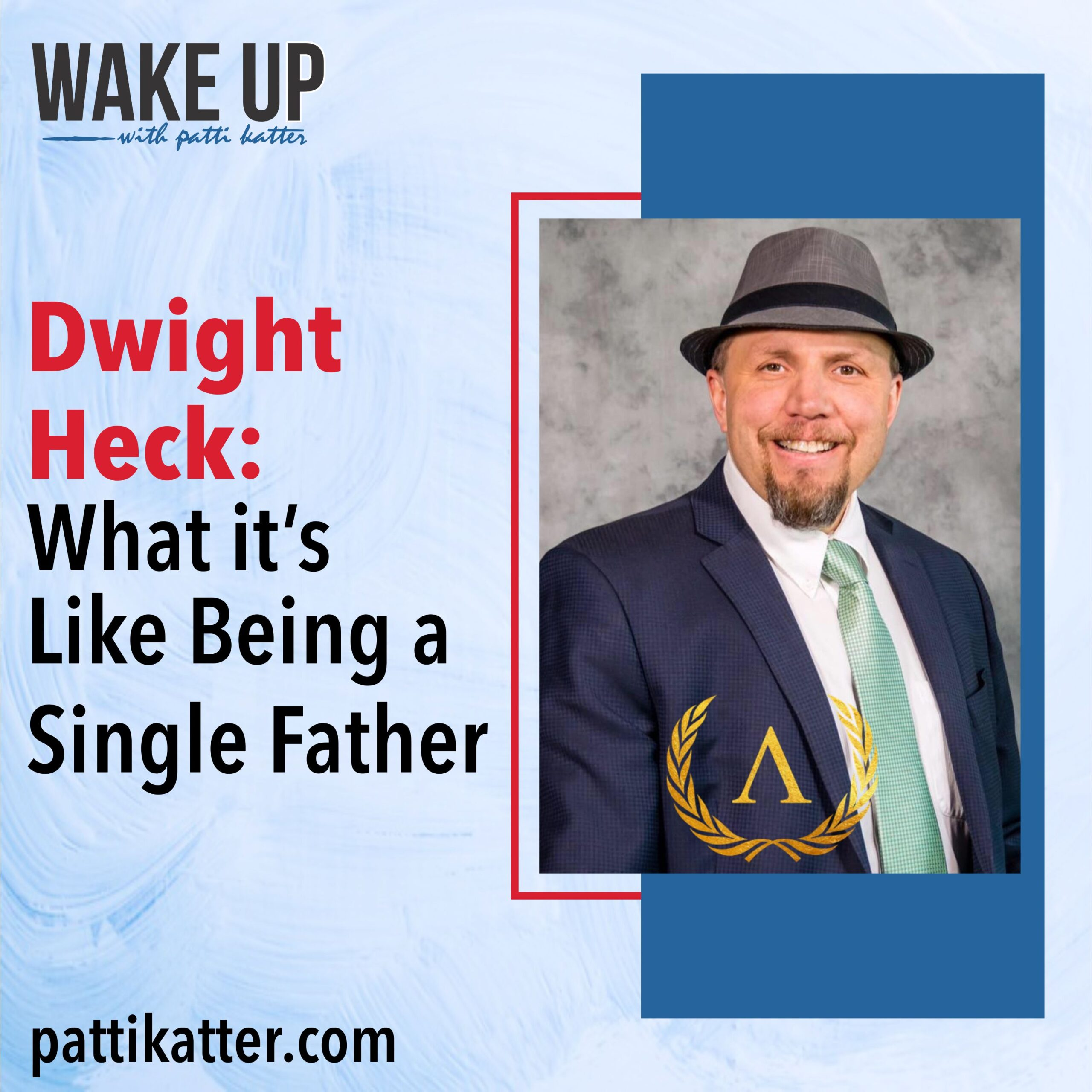 Dwight Heck: What It's Like Being A Single Father