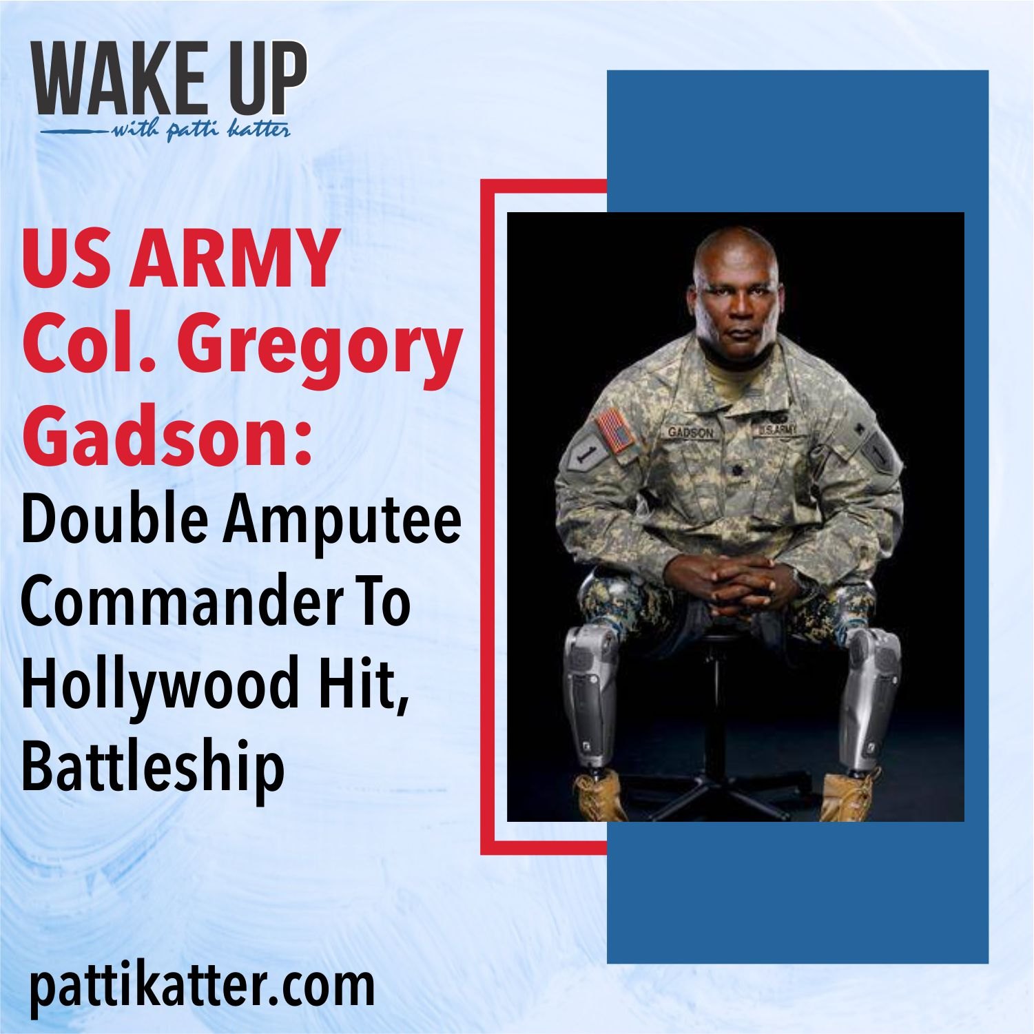US ARMY COL Gregory Gadson: Double Amputee Commander To Hollywood Hit, Battleship