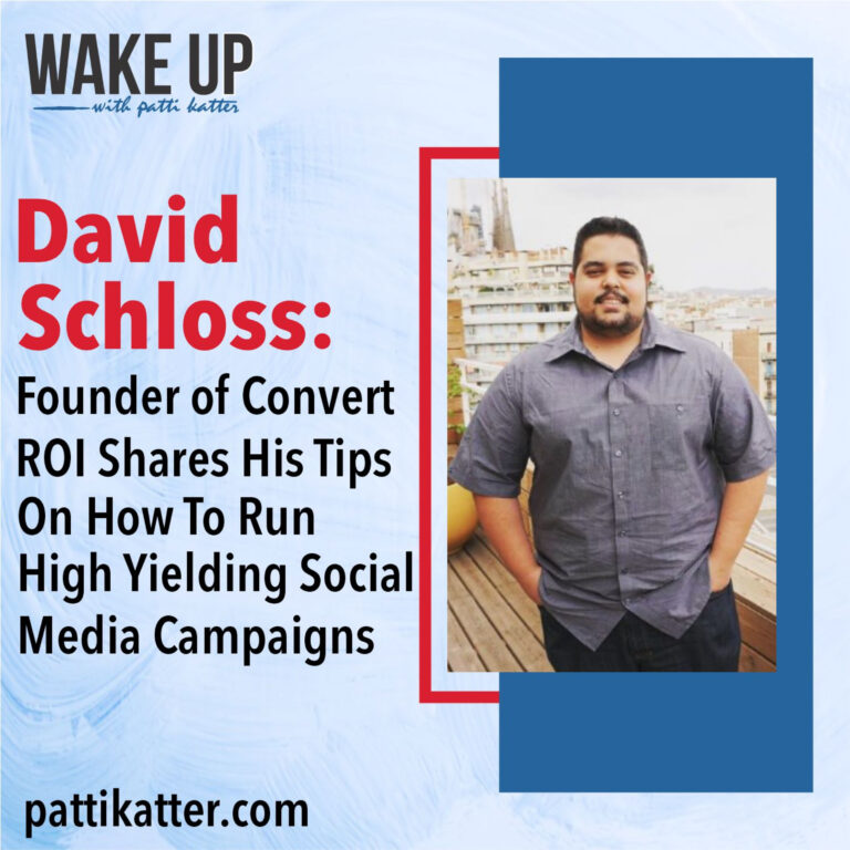 David Schloss Shares His Tips On How To Run High Yielding Social Media Campaigns