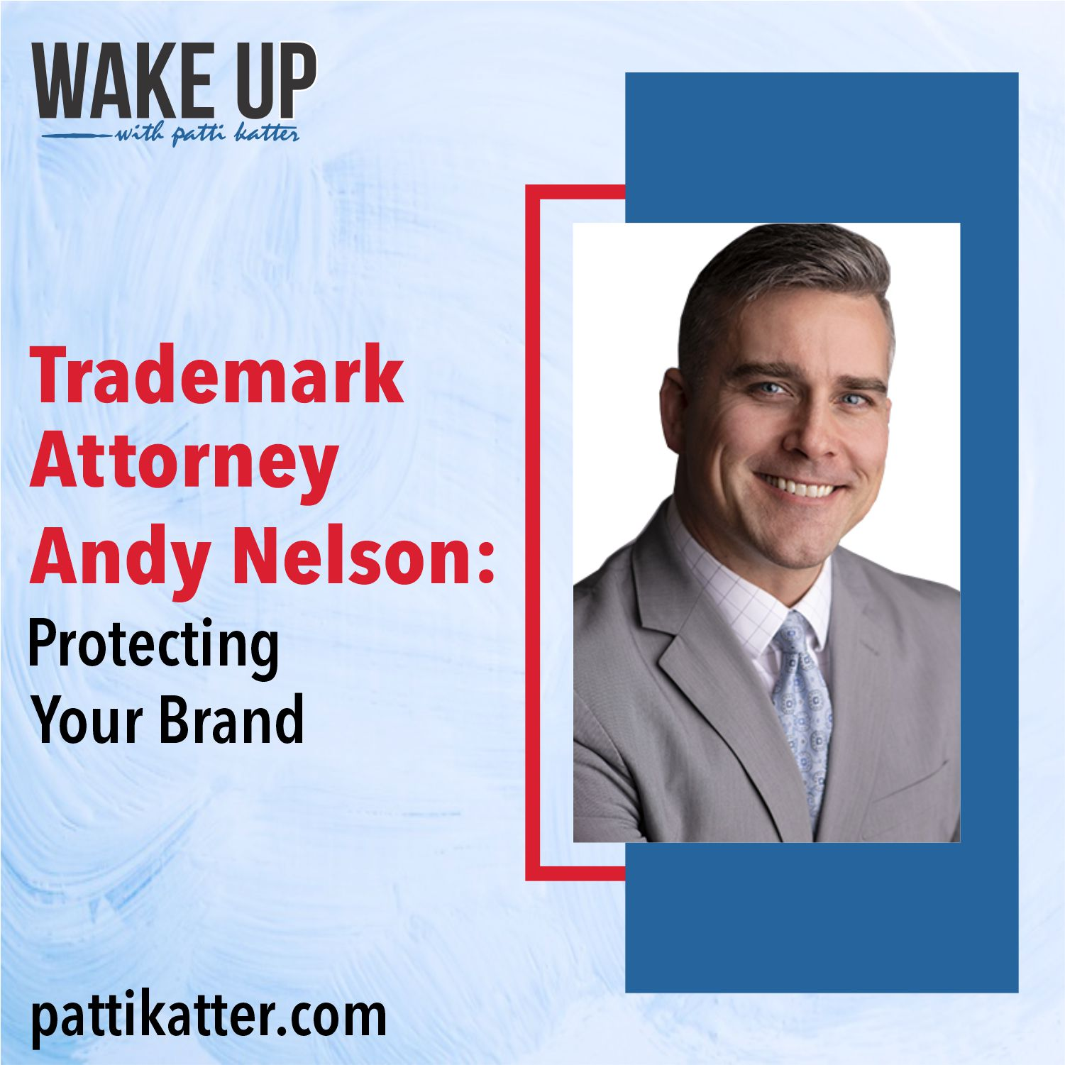 Trademark Attorney Andy Nelson: Protecting Your Brand