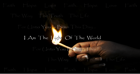 """a hand holding a flame amid darkness, """"I am the light of the world"""""""