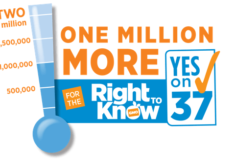 Yes on Prop 37: One Million More for the Right to Know