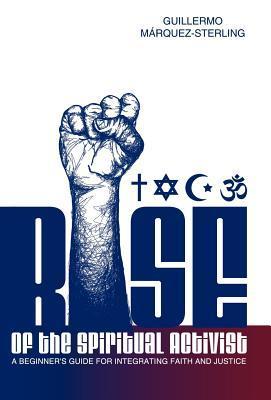 rise of the spiritual activist