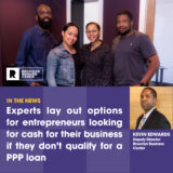 Experts lay out the best options for new entrepreneurs looking for cash to relaunch their businesses this year if they don't qualify for a PPP loan