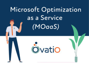 Microsoft Optimize as a Service