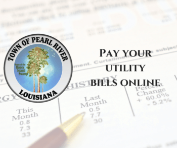 Town Hall of Pearl River, Louisiana offers its citizen a convenient way to pay their utility bills online.