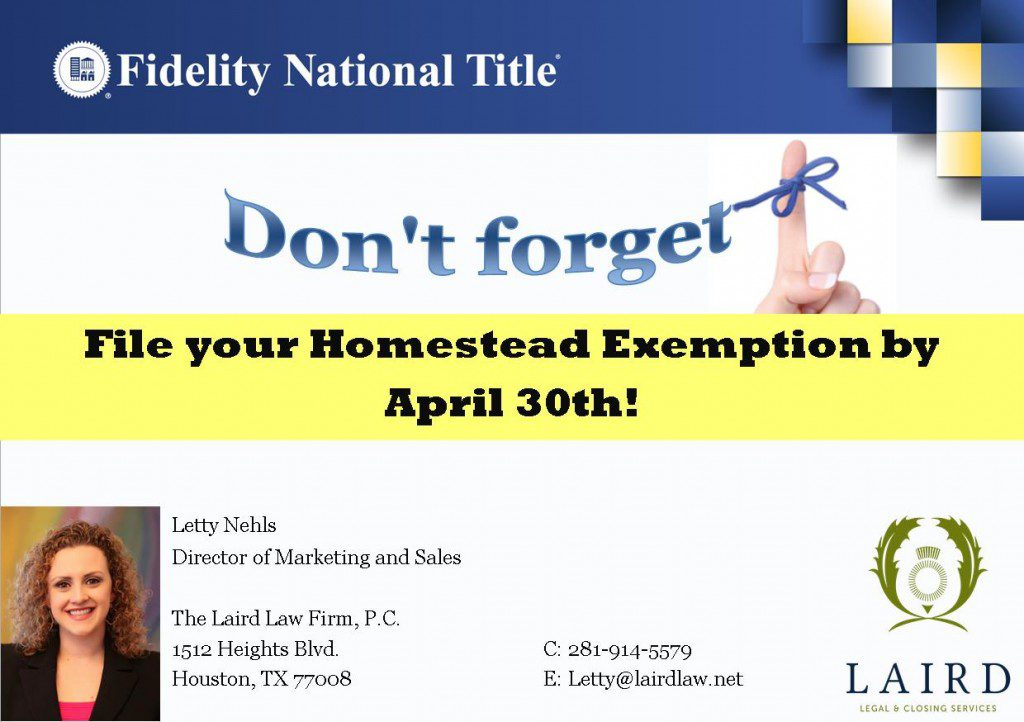 Homestead exemption, Fidelity National Title. The Laird Law Firm, 1512 Heights Blvd, Houston, 77008, Houston Heights,