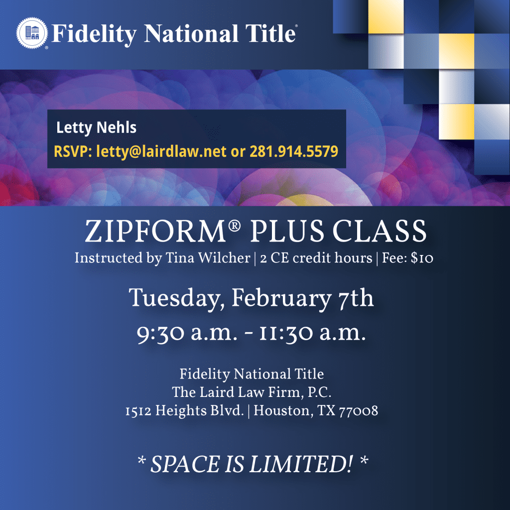 FB_Zipform-01, Letty Nehls, The Laird Law Firm, Fidelity National Title, 1512 Heights Blvd, Houston, TX 77008, Title company, Houston Heights