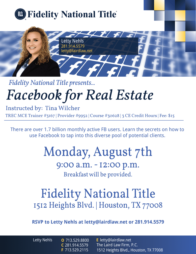 Facebook,Letty Nehls, Fidelity National Title, 1512 Heights Blvd, Houston, TX 77008, CE Classes, The Laird Law Firm, Houston Heights