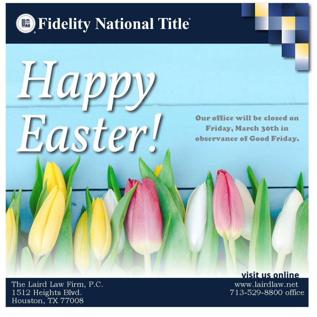 Happy Easter from your friends at Fidelity National Title Heights