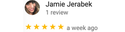 Google 5 Star Review by Jamie Jerabek