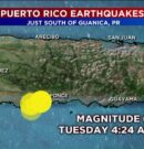 Earthquakes Rock Southern Coast of Puerto Rico – Our Thoughts and Prayers Are With All Affected