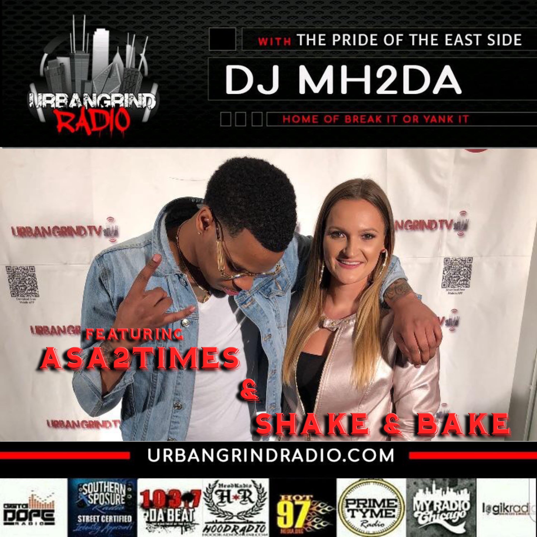 Urban Grind Radio S3Ep8 Shake & Bake and Asa2Times