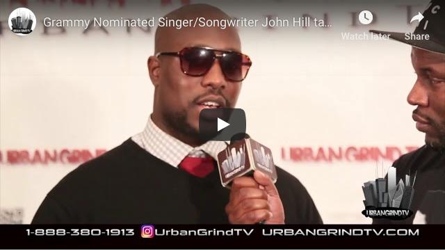 Grammy Nominated Singer John Hill