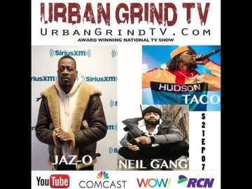 Jaz-O The Originator TV #TheWarmUp Interview + @Neil Gang + Taco @UrbanGrindTV #Radio S21EP07