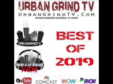 S21Ep02 Urban Grind TV Best of 2019 EP2 with King Deazel @T. L. Williams DJ Milticket DJ Louie V