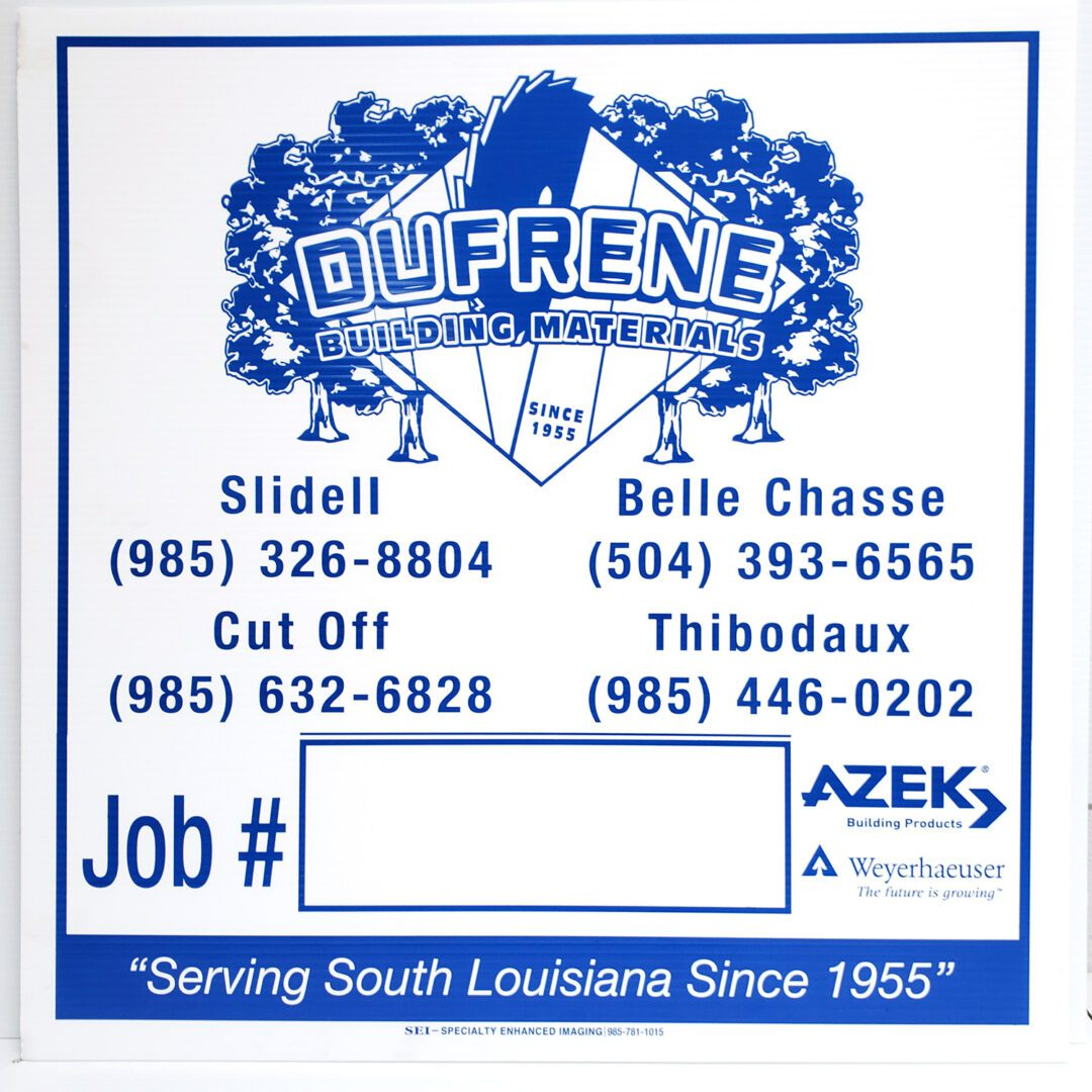 Dufrene Building Materials Job Sign