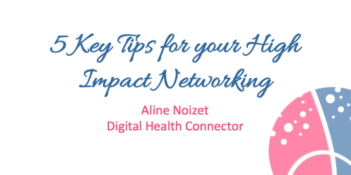 5 Key Tips for Your High Impact Networking