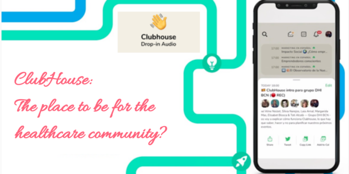 ClubHouse: The place to be for the healthcare community?