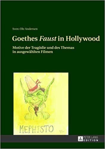 Goethes Faust in Hollywood