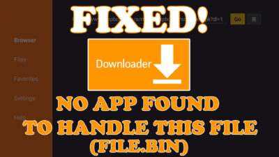 Fix Downloader – No App Found To Handle This File