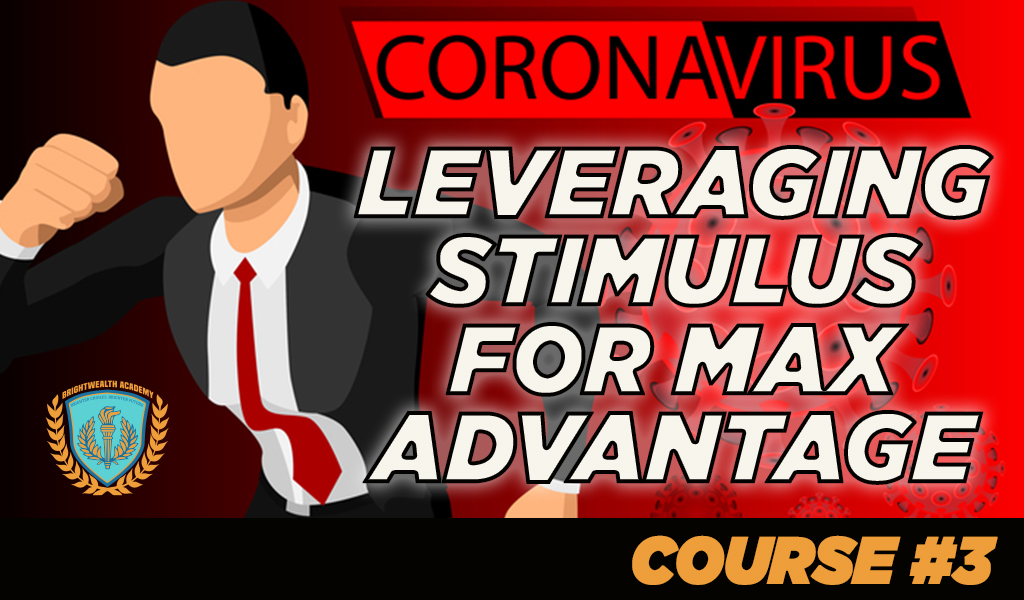 LESSON 3 – LEVERAGE STIMULUS FOR MAXIMUM GROWTH